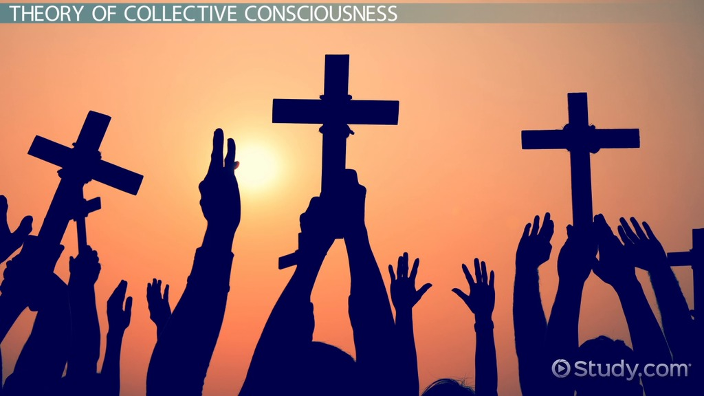 Collective Consciousness Definition Theory & Examples