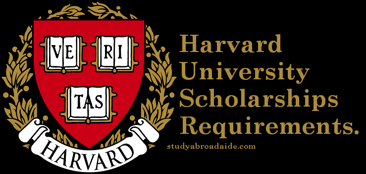 Harvard University Scholarships Requirements