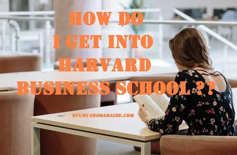 How do I get into Harvard Business School