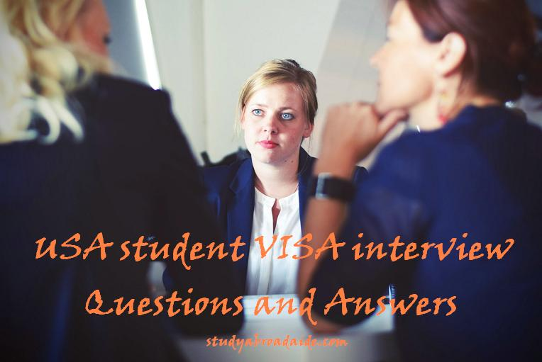 USA student VISA interview Questions and Answers
