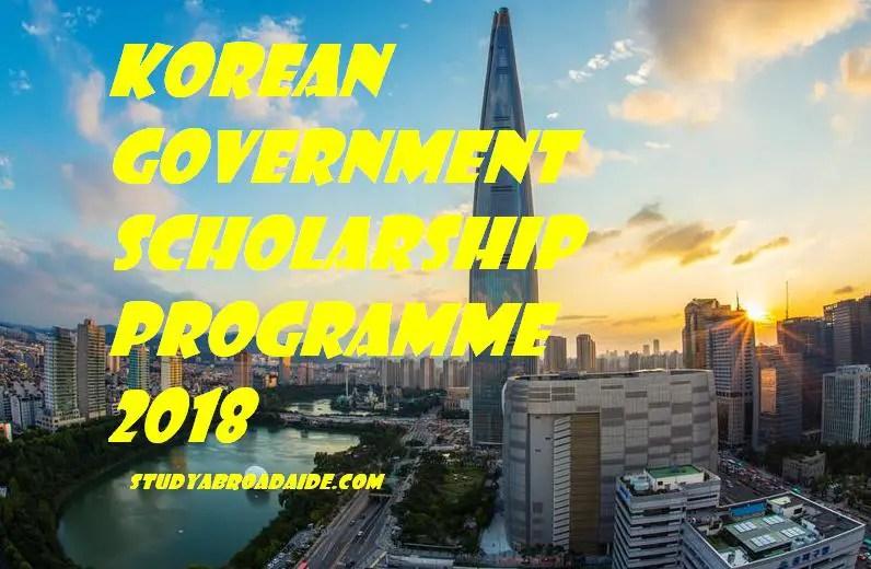 Korean Government Scholarship Programme 2018