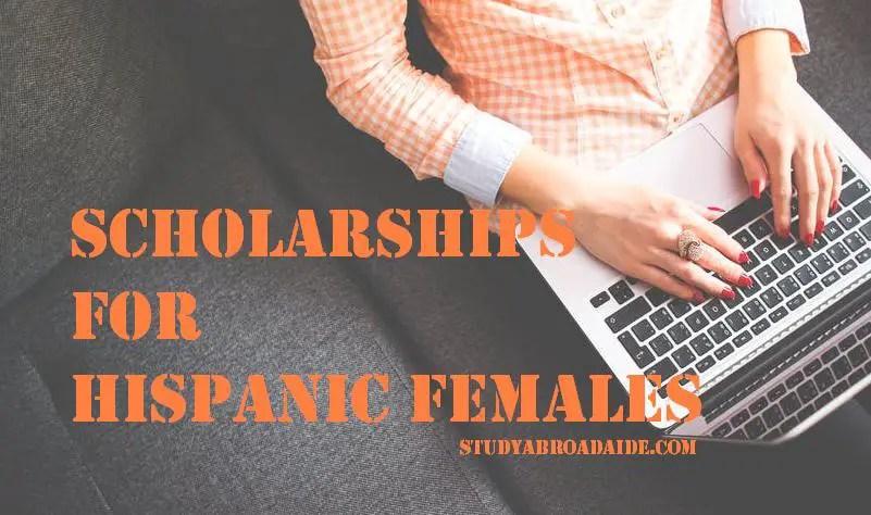 Scholarships for Hispanic females