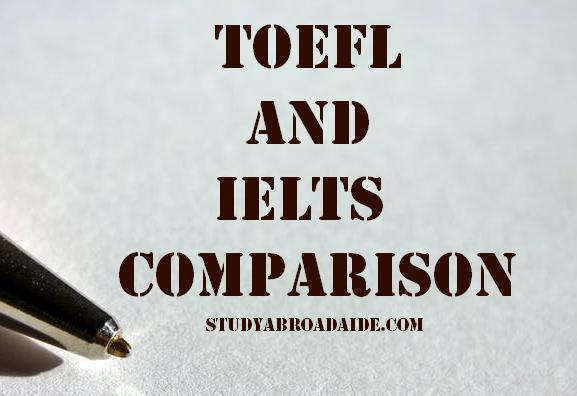 TOEFL and IELTS comparison