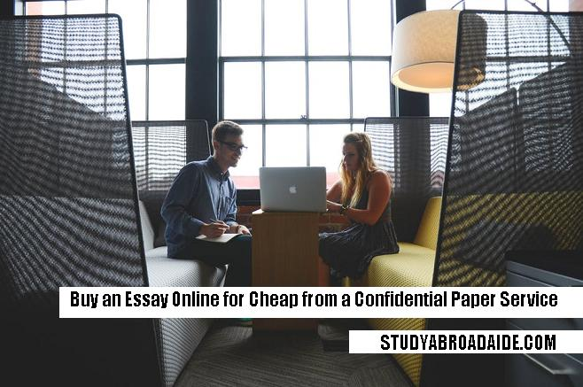 Buy an Essay Online for Cheap from a Confidential Paper Service