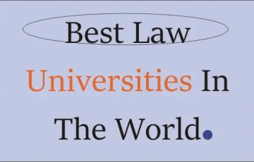 Best Law Universities In The World