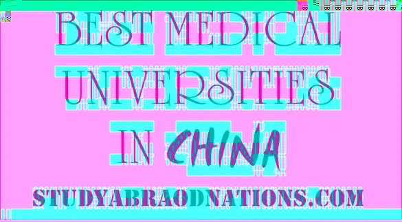 Best Medical Universities In China