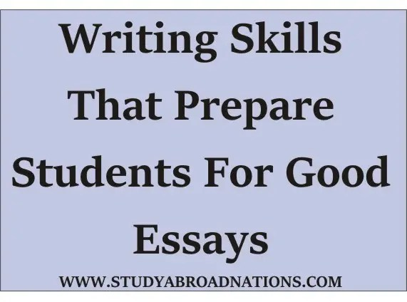 writing skills for good essay