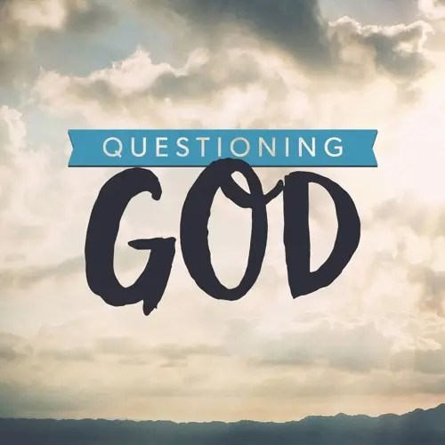 deep questions about God