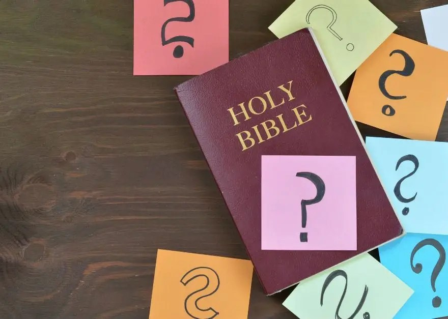questions about the bible that cannot be answered
