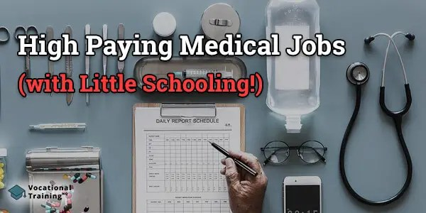 highest paying medical jobs with little schooling