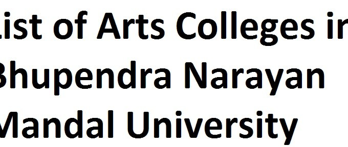 List of Arts Colleges in Bhupendra Narayan Mandal University