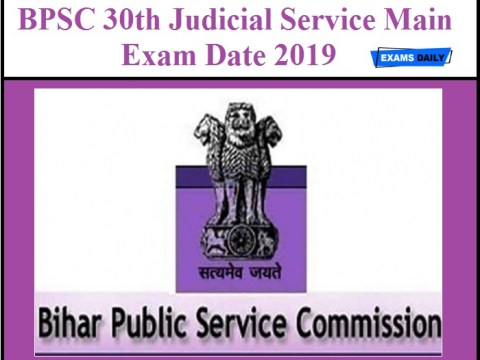 BPSC - 30th Bihar Judicial Services Main (Written) Competitive Examination, Apply Now
