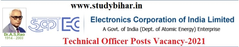 Apply- Technical Officer Vacancy in ECIL, Last Date- 15.02.2021