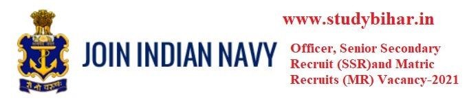 Apply- Direct Entry Petty Officer, SSR and MR Vacancy in Indian Navy, Last Date-07/03/2021.