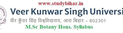 Download the M.Sc Botany Hons. Syllabus of Veer Kunwar Singh University, Ara-Bihar