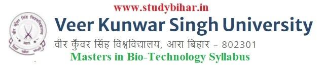 Download the Masters in Bio-Technology Syllabus of Veer Kunwar Singh University, Ara-Bihar