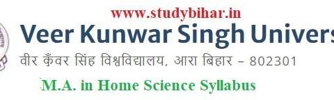 Download the M.A. in Home ScienceSyllabus of Veer Kunwar Singh University, Ara-Bihar