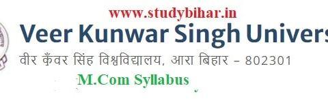 Download the M.Com Syllabus of Veer Kunwar Singh University, Ara-Bihar