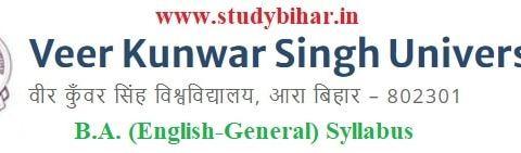 Download the B.A. (English-General) Syllabus of Veer Kunwar Singh University, Ara-Bihar