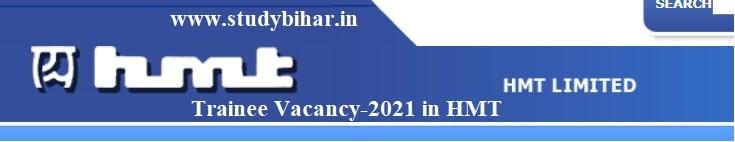 Apply for Trainee Jobs in HMT, Last Date-10/04/2021.