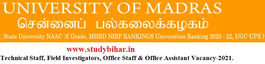 Apply Online for Technical Staff, Field Investigators, Office Staff & Office Assistant posts in Madras University