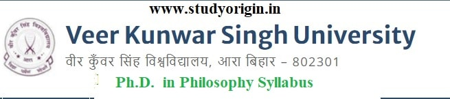 Download the Ph.D. in Philosophy Syllabus of Veer Kunwar Singh University, Ara-Bihar