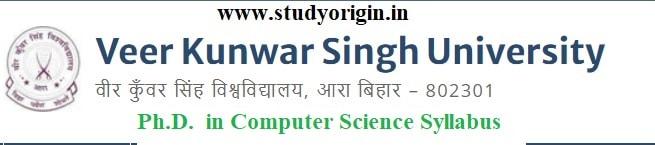 Download the Ph.D. in Computer Science Syllabus of Veer Kunwar Singh University, Ara-Bihar