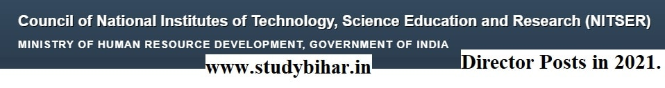 Apply Online for Director Posts in 2021 in NIT, Last Date- 10/05/2021.