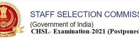 Downlaod- Official Notice of CHSL Examination- 2020-21 Postponed.