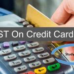 GST On Credit Cards: Things You Need To Know