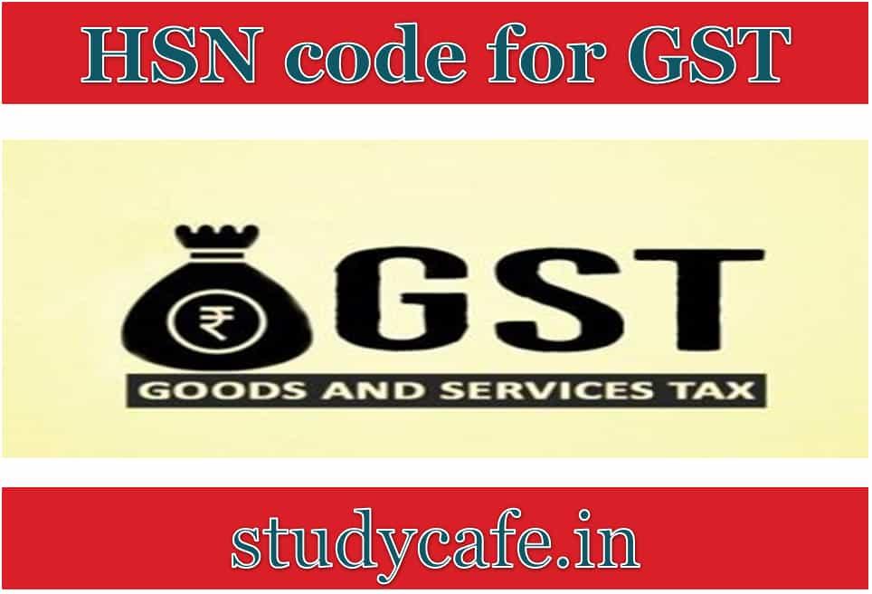 Hsn codes for gst studycafe stopboris Choice Image