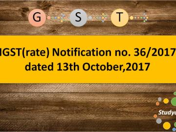 IGST(rate) Notification no. 36/2017 dated 13th October,2017