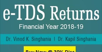 Buy Taxmann's e-TDS Returns Software for F.Y. 2018-19 at 30% Discount .ie Rs. 3699