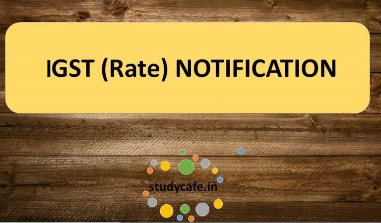 20/2018-Integrated Tax (Rate) : Seeks to amend Notification 02/2017-Integrated Tax (Rate)