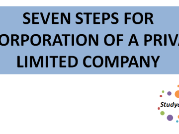 SEVEN STEPS FOR INCORPORATION OF A PRIVATE LIMITED COMPANY