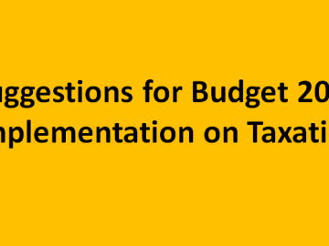 Suggestions for Budget 2019 Implementation on Taxation