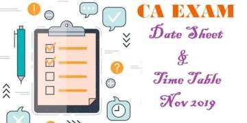 ICAI Announced Exam Time Table Nov 2019 (CA Exam Date Sheet Nov 2019)