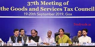37th GST Council Meeting held on 20th Sep 2019 Recommendations