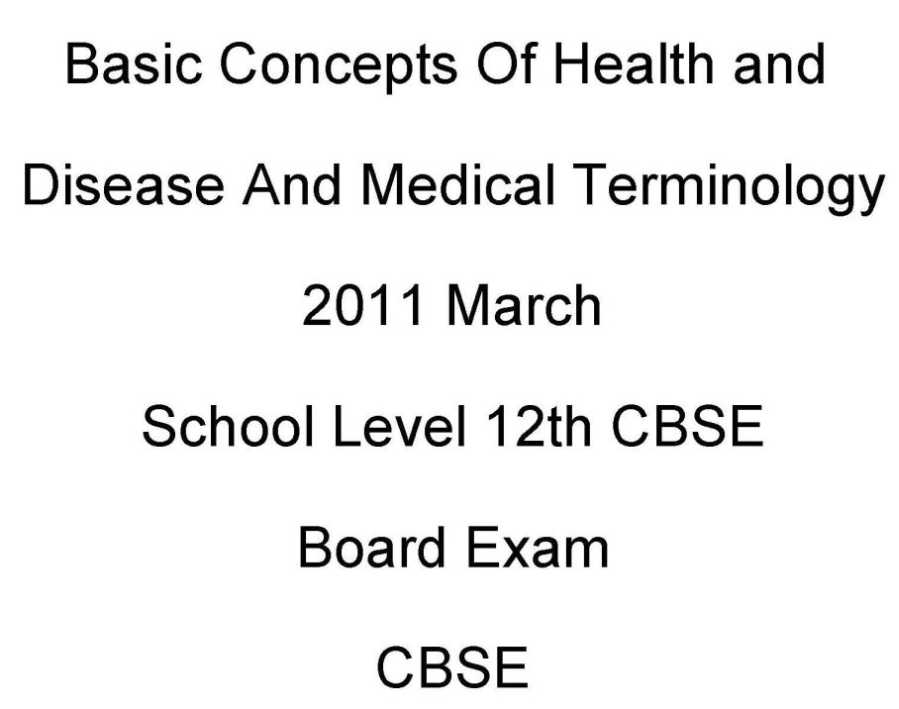 CBSE Class 12 Basic Concepts of Health and Disease And