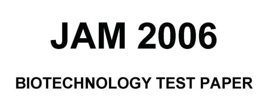 IIT JAM previous year question papers of Biotechnology