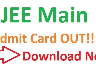JEE Main Admit Card 2019 OUT
