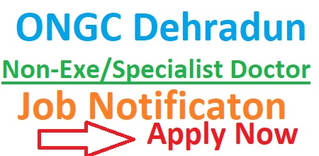 ONGC Dehradun Recruitment 2019