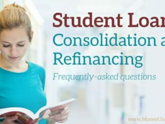 Student Loans Consolidation - All Questions Answered