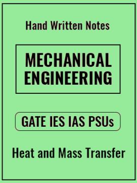 Mechanical Engineering – GATE IES IAS PSUs – Heat And Mass Transfer