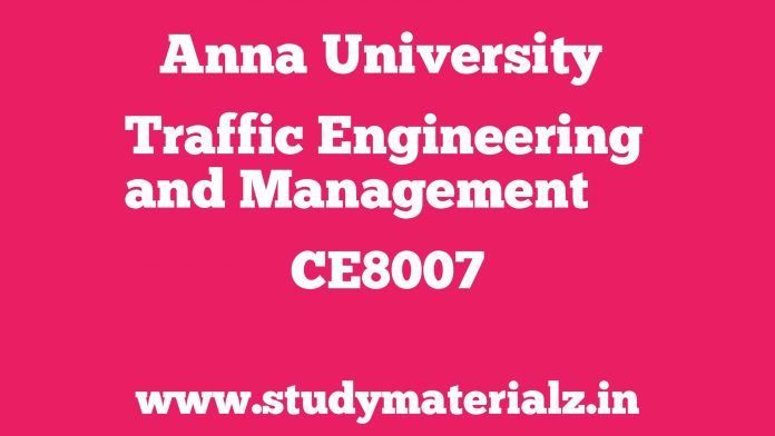 CE8007 Traffic Engineering and Management