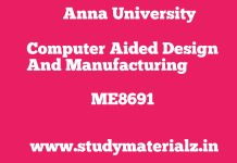 ME8691 Computer Aided Design and Manufacturing