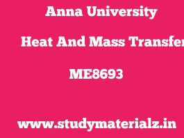 ME8693 Heat and Mass Transfer