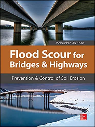 Flood Scour for Bridges and Highways Prevention and Control of Soil Erosion