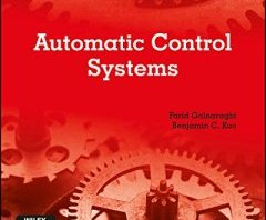 Automatic Control Systems by Benjamin C. Kuo, Farid Golnaraghi