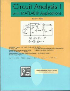 Circuit Analysis I with MATLAB Applications By Steven T. Karris